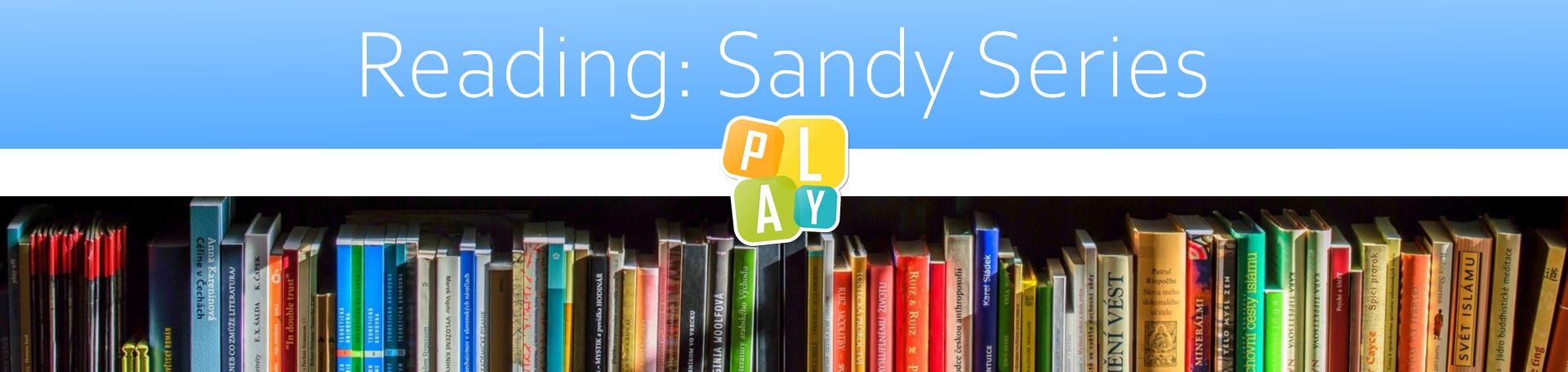 Header Reading: Sandy Series