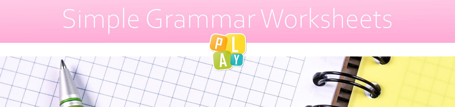 Simple Grammar Worksheets